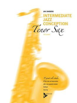 Intermediate Jazz Conception: Tenor Sax (15 Great Solo Etudes) (AL-01-ADV14781)
