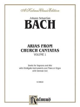 Arias from Church Cantatas, Volume I: Duets for Soprano and Alto with  (AL-00-K06822)