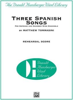 Three Spanish Songs (for Soprano and Wind Ensemble) (AL-00-29638PV)