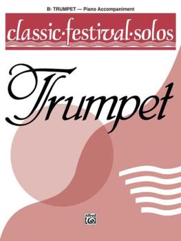 Classic Festival Solos (B-flat Trumpet), Volume 1 Piano Acc. (AL-00-EL03739)