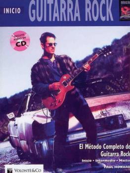 Guitarra Rock Inicio [Beginning Rock Guitar]: El Metodo Completo de Gu (AL-00-41987)