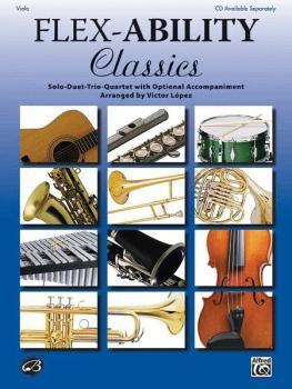 Flex-Ability: Classics: Solo-Duet-Trio-Quartet with Optional Accompani (AL-00-32700)