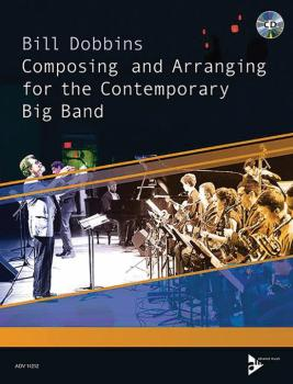 Composing and Arranging for the Contemporary Big Band (AL-01-ADV11212)