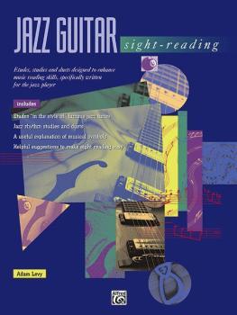 Jazz Guitar Sight-Reading: Etudes, Studies, and Duets Designed to Enha (AL-00-14946)