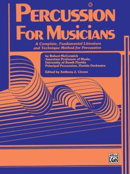 Percussion for Musicians: A Complete, Fundamental Literature and Techn (AL-00-EL02852)