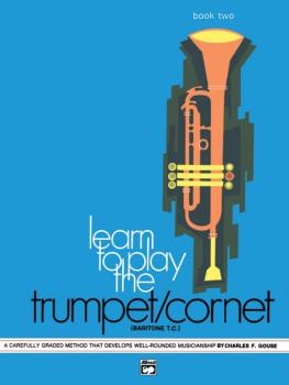 Learn to Play Trumpet/Cornet, Baritone T.C.! Book 2: A Carefully Grade (AL-00-747)