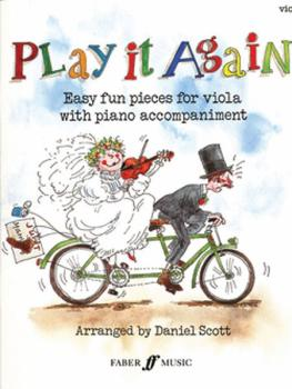 Play It Again: Easy Fun Pieces for Viola with Piano Accompaniment (AL-12-0571510981)