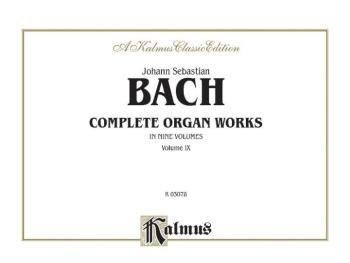 Complete Organ Works, Volume IX (AL-00-K03078)