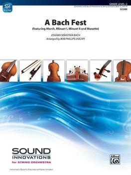 A Bach Fest (Featuring: March / Minuet I / Minuet II / Musette) (AL-00-35953S)
