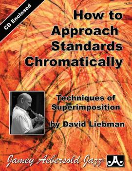 How to Approach Standards Chromatically: Techniques of Superimposition (AL-24-ASC)