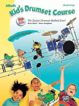 Alfred's Kid's Drumset Course: The Easiest Drumset Method Ever! (AL-00-31485)