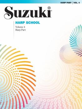 Suzuki Harp School Harp Part, Volume 4: International Edition (AL-00-36623)