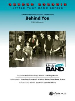 Behind You: As performed by Gordon Goodwin's Little Phat Band (AL-00-40389S)