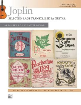 Joplin: Selected Rags Transcribed for Guitar: Light Classics Arrangeme (AL-00-43654)