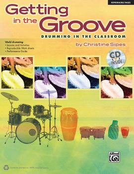 Getting in the Groove: Drumming in the Classroom (AL-00-34488)