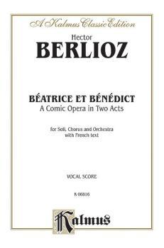 Béatrice et Bénédict - A Comic Opera in Two Acts (AL-00-K06816)