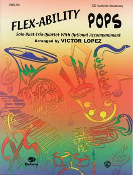 Flex-Ability: Pops: Solo-Duet-Trio-Quartet with Optional Accompaniment (AL-00-0629B)