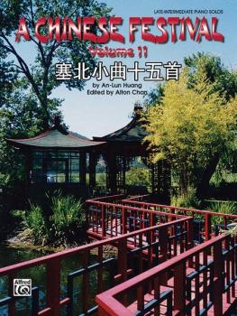 A Chinese Festival, Volume 2: Sixteen Pieces in Saibei Folk Style (AL-00-ELM02011)