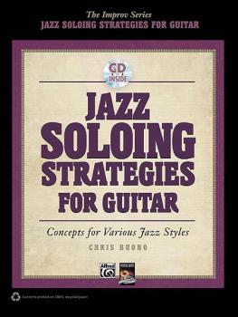 Jazz Soloing Strategies for Guitar: Concepts for Various Jazz Styles (AL-00-37772)