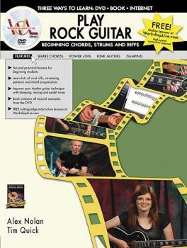 Play Rock Guitar: Beginning Chords, Strums, and Riffs: Three Ways to L (AL-07-1117)