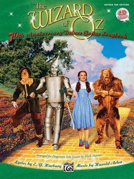 The Wizard of Oz: 70th Anniversary Edition for Fingerstyle Solo Guitar (AL-00-34294)