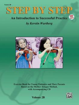 Step by Step 2B: An Introduction to Successful Practice for Violin (AL-00-25869)