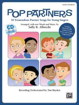 Pop Partners: 10 Tremendous Partner Songs for Young Singers (AL-00-31232)