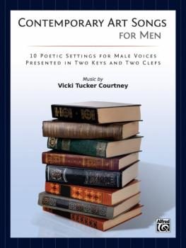 Contemporary Art Songs for Men: 10 Poetic Settings for Male Voices, Pr (AL-00-39855)