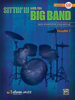 Sittin' In with the Big Band, Volume I: Jazz Ensemble Play-Along (AL-00-27548)