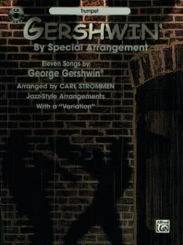 "Gershwin® by Special Arrangement: Jazz-Style Arrangements with a ""Vari (AL-00-0475B)"