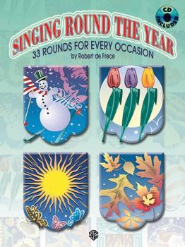 Singing Round the Year: 33 Rounds for Every Occasion (AL-00-0567B)