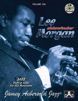Jamey Aebersold Jazz, Volume 106: Lee Morgan (Sidewinder) (AL-24-V106DS)