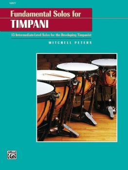 Fundamental Solos for Timpani: 15 Intermediate-Level Solos for the Dev (AL-00-16927)