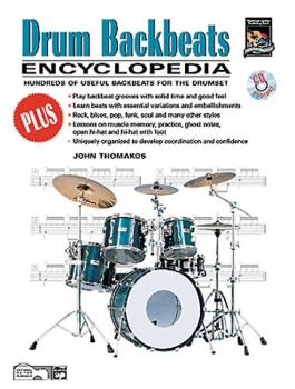 Drum Backbeats Encyclopedia: Hundreds of Useful Backbeats for the Drum (AL-00-20401)