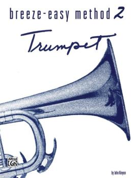 Breeze-Easy Method for Trumpet (Cornet), Book II (AL-00-BE0020)