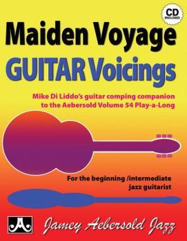 Maiden Voyage Guitar Voicings: Mike Di Liddo's Guitar Comping Companio (AL-24-MVG)