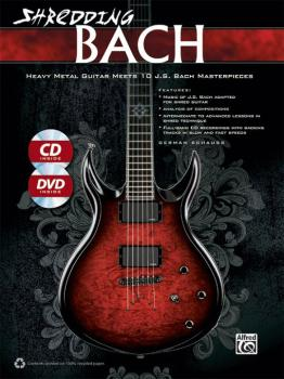 Shredding Bach: Heavy Metal Guitar Meets 10 J. S. Bach Masterpieces (AL-00-34922)