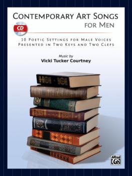 Contemporary Art Songs for Men: 10 Poetic Settings for Male Voices, Pr (AL-00-39857)