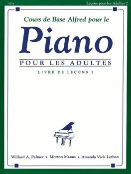 Alfred's Basic Adult Piano Course: French Edition Lesson Book 2 (AL-00-6174)