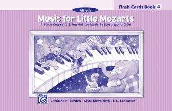 Music for Little Mozarts: Flash Cards, Level 4: A Piano Course to Brin (AL-00-17189)