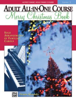 Alfred's Basic Adult All-in-One Course: Merry Christmas Book, Level 2 (AL-00-18128)