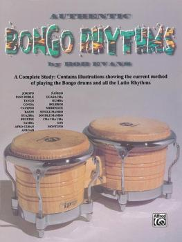 Authentic Bongo Rhythms (Revised): A Complete Study: Contains Illustra (AL-00-HAB00014A)