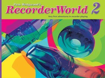RecorderWorld Student's Book 2 (AL-12-0571522394)