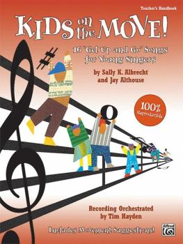 "Kids on the Move!: 16 ""Get Up and Go"" Songs for Young Singers (AL-00-23931)"