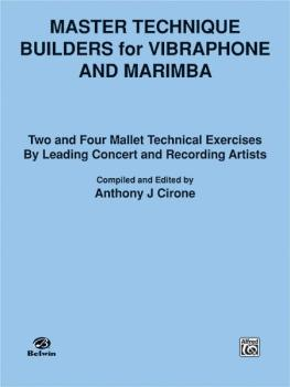 Master Technique Builders for Vibraphone and Marimba: Two- and Four-Ma (AL-00-EL03209)