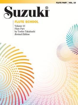 Suzuki Flute School Flute Part, Volume 10 (Revised) (AL-00-0695S)