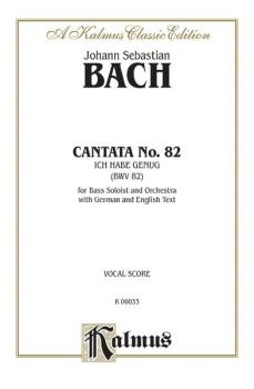 Cantata No. 82 -- Ich habe genüg (For Bass Solo and Orchestra with Ger (AL-00-K06033)