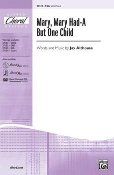 Mary, Mary Had-A But One Child (AL-00-27123)