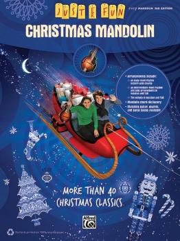 Just for Fun: Christmas Mandolin: More Than 40 Christmas Classics (AL-00-35008)