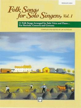 Folk Songs for Solo Singers, Vol. 1: 11 Folk Songs Arranged for Solo V (AL-00-4952)